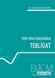 On İki Levha Yayınları - Türk Vergi Hukukunda Tebligat