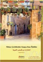 Akdem Yayınları - Türkçe Çevirileriyle Arapça Kısa Öyküler