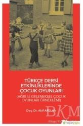 Hiperlink Yayınları - Türkçe Dersi Etkinliklerinde Çocuk Oyunları