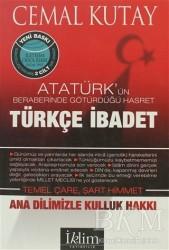İklim Yayınları - Türkçe İbadet Ana Dilimizle Kulluk Hakkı