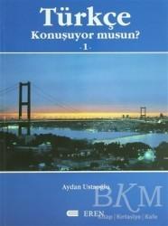Eren Yayıncılık - Türkçe Konuşuyor Musun? 1
