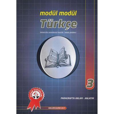 Türkçe Modül Modül 3 Paragrafta Anlam Anlatım Zafer Yayınları