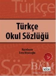 Konak Yayınları - Türkçe Okul Sözlüğü
