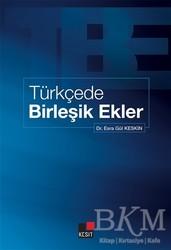 Kesit Yayınları - Türkçede Birleşik Ekler