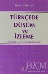 Derin Yayınları - Türkçede Düşüm ve İzleme