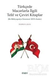 Kitabevi Yayınları - Türkçede Macarlarla İlgili Telif ve Çeviri Kitaplar