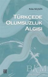 Palet Yayınları - Türkçede Olumsuzluk Algısı