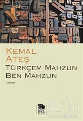 İmge Kitabevi Yayınları - Türkçem Mahzun Ben Mahzun