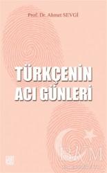 Palet Yayınları - Türkçenin Acı Günleri