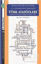 Türk Kültürünü Araştırma Enstitüsü - Türkçenin Basılı İlk Atasözü Kitabı: G.B. Donano'nun Derlediği Türk Atasözleri