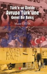 Berikan Yayınları - Türk'e ve Özelde Avrupa Türk'üne Genel Bir Bakış
