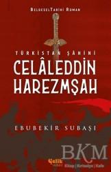 Çelik Yayınevi - Türkistan Şahini Celaleddin Harezmşah