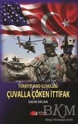 Berikan Yayınları - Türkiye ABD İlişkileri: Çuvalla Çöken İttifak