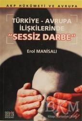 Derin Yayınları - Türkiye-Avrupa İlişkilerinde Sessiz Darbe