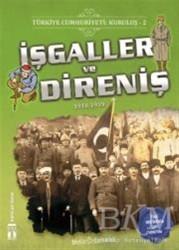 Genç Timaş - Türkiye Cumhuriyeti: Kuruluş 2- İşgaller ve Direniş