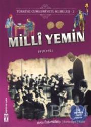 Genç Timaş - İlk Gençlik - Türkiye Cumhuriyeti: Kuruluş 3 - Milli Yemin