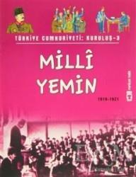 Timaş Çocuk - Türkiye Cumhuriyeti: Kuruluş 3 - Milli Yemin