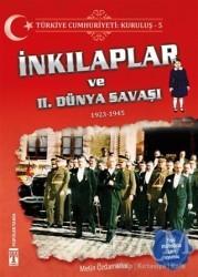 Genç Timaş - Türkiye Cumhuriyeti: Kuruluş 5 - İnkılaplar ve 2. Dünya Savaşı