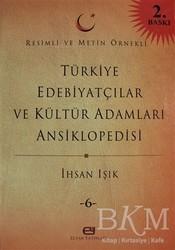 Elvan Yayınları - Türkiye Edebiyatçılar ve Kültür Adamları Ansiklopedisi Cilt: 6