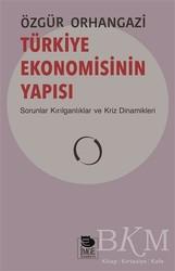 İmge Kitabevi Yayınları - Türkiye Ekonomisinin Yapısı