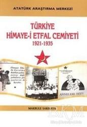 Atatürk Araştırma Merkezi - Türkiye Himaye-i Etfal Cemiyeti