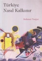 Nobel Akademik Yayıncılık - Türkiye Nasıl Kalkınır