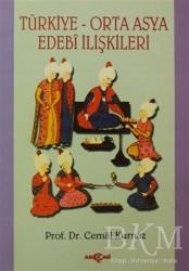 Akçağ Yayınları - Türkiye-Orta Asya Edebi İlişkileri