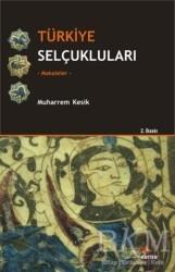 Kriter Yayınları - Türkiye Selçukluları - Makaleler