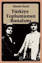 İletişim Yayınevi - Türkiye Toplumunun Bunalımı