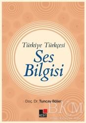Kesit Yayınları - Türkiye Türkçesi Ses Bilgisi