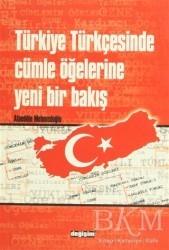 Değişim Yayınları - Ders Kitapları - Türkiye Türkçesinde Cümle Öğelerine Yeni Bir Bakış