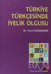 Kesit Yayınları - Türkiye Türkçesinde İyelik Olgusu
