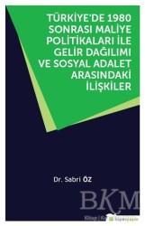 Hiperlink Yayınları - Türkiye'de 1980 Sonrası Maliye Politikaları ile Gelir Dağılımı ve Sosyal Adalet Arasındaki İlişkiler