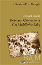 Ozan Yayıncılık - Türkiye'de Alevilik Toplumsal Çatışmalar ve Göç Modellerine Bakış