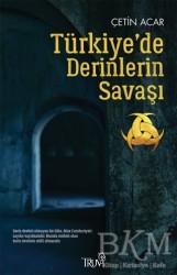 Truva Yayınları - Türkiye'de Derinlerin Savaşı