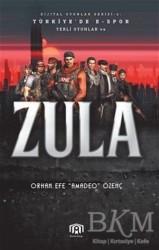 Benim Kitap Yayınları - Türkiye'de E-Spor Yerli Oyunlar ve Zula - Dijital Oyunlar Serisi 6