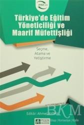 Pegem Akademi Yayıncılık - Akademik Kitaplar - Türkiye'de Eğitim Yöneticiliği ve Maarif Müfettişliği