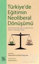 Töz Yayınları - Türkiye'de Eğitimin Neoliberal Dönüşümü