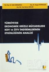 Adalet Yayınevi - Türkiye'de Ekonomik Krizle Mücadelede KDV ve ÖTV İndirimlerinin Etkinliğinin Analizi