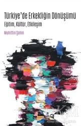 Siyasal Kitabevi - Türkiye'de Erkekliğin Dönüşümü