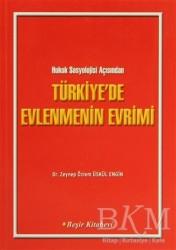 Beşir Kitabevi - Akademik Kitaplar - Türkiye'de Evlenmenin Evrimi