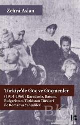 Libra Yayınları - Türkiye'de Göç ve Göçmenler