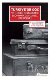Hiperlink Yayınları - Türkiye'de Göç ve İllerin Demografik Ekonomik ve Fiziksel Dönüşümü