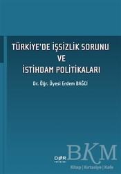 Der Yayınları - Türkiye'de İşsizlik Sorunu ve İstihdam Politikaları
