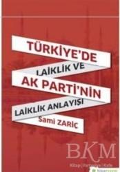 Hiperlink Yayınları - Türkiye'de Laiklik ve AK Parti'nin Laiklik Anlayışı