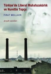 Dergah Yayınları - Türkiye'de Liberal Muhafazakarlık ve Nurettin Topçu