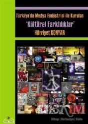 Ütopya Yayınevi - Türkiye'de Medya Endüstrisi ile Kurulan Kültürel Farklılıklar
