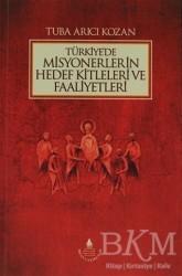 İrfan Yayıncılık - Türkiye'de Misyonerlerin Hedef Kitleleri ve Faaliyetleri