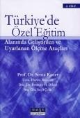 Maya Akademi Yayınları - Türkiye'de Özel Eğitim Alanında Geliştirilen ve Uyarlanan Ölçme Araçları (2 Cilt Takım)