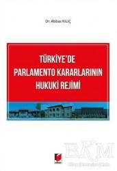 Adalet Yayınevi - Türkiye'de Parlamento Kararlarının Hukuki Rejimi